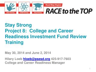 Stay Strong Project 8:  College and Career Readiness Investment Fund Review Training