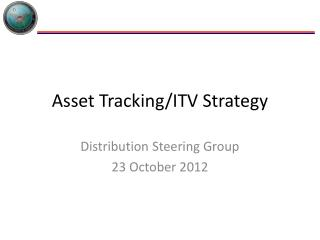 Asset Tracking/ITV Strategy