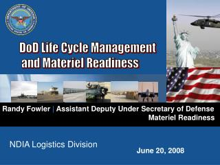 Randy Fowler  |  Assistant Deputy Under Secretary of Defense 						       Materiel Readiness