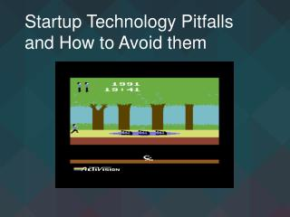 Startup Technology Pitfalls and How to Avoid them