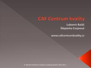 CAF Centrum kvality