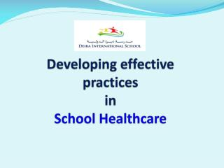 Developing effective practices in School Healthcare