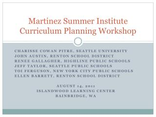 Martinez  Summer Institute Curriculum Planning Workshop