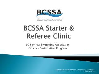 BCSSA Starter & Referee Clinic