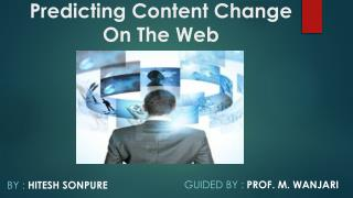 Predicting Content Change On The Web