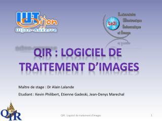 QIR : Logiciel de  traitement d'images