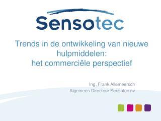 Trends in de  ontwikkeling  van  nieuwe hulpmiddelen :  het  commerci�le perspectief