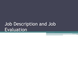 Job Description and Job Evaluation