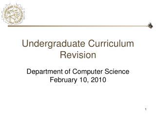 Undergraduate Curriculum Revision