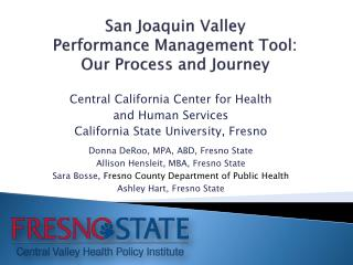 San Joaquin Valley Performance Management Tool: Our Process and Journey