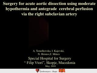 "Special Hospital for Surgery  "" Filip Vtori"", Skopje, Macedonia"