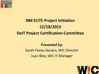 NM ELITE  Project Initiation 12/18/2013 DoIT Project Certification Committee