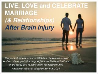 LIVE, LOVE and CELEBRATE MARRIAGE  (& Relationships) After Brain Injury