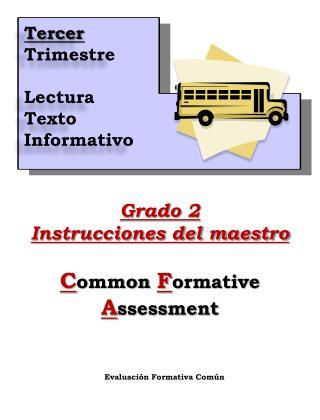 Grado  2 Instrucciones del maestro C ommon  F ormative  A ssessment