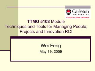 TTMG 5103  Module  Techniques and Tools for Managing People, Projects and Innovation ROI