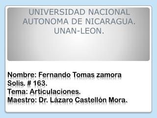 UNIVERSIDAD NACIONAL AUTONOMA DE NICARAGUA. UNAN-LEON.