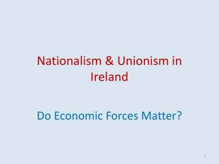 Nationalism & Unionism in Ireland