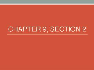 Chapter 9, Section 2