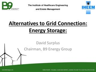 Alternatives to Grid Connection: Energy Storage: