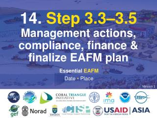 14.  Step 3.3–3.5  Management actions, compliance, finance & finalize EAFM plan