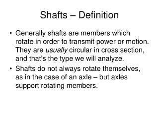 Shafts � Definition