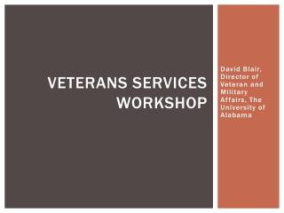 Veterans Services Workshop