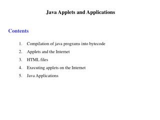 Java Applets and Applications