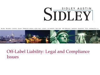 Off-Label Liability: Legal and Compliance Issues