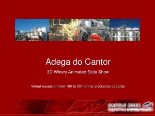 Adega do Cantor 3D Winery Animated Slide Show