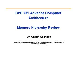 CPE 731 Advance Computer Architecture Memory Hierarchy Review
