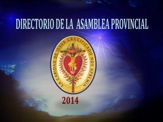 DIRECTORIO DE LA  ASAMBLEA PROVINCIAL