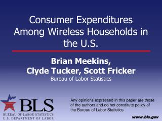 Consumer Expenditures Among Wireless Households in the U.S.