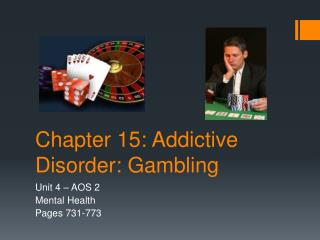 Chapter 15: Addictive Disorder: Gambling