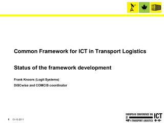 Common Framework for ICT in Transport Logistics