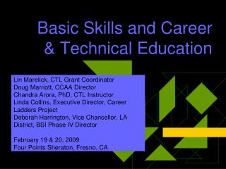 Basic Skills and Career & Technical Education