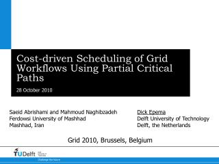 Cost-driven Scheduling of Grid Workflows Using Partial Critical Paths