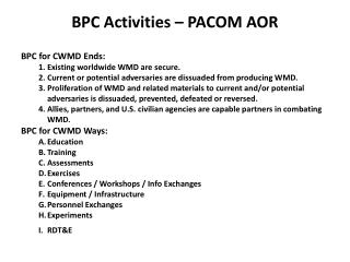 BPC Activities – PACOM AOR
