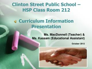 Clinton Street Public School – HSP Class Room 212 Curriculum Information Presentation