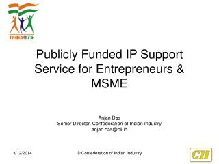Publicly Funded IP Support Service for Entrepreneurs  MSME