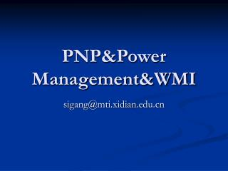 PNP&Power Management&WMI