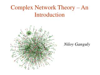 Complex Network Theory � An Introduction