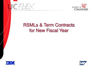RSMLs & Term Contracts for New Fiscal Year