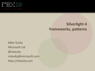 Silverlight 4 frameworks, patterns