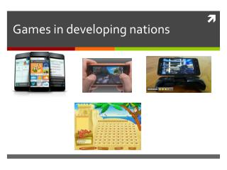Games in developing nations