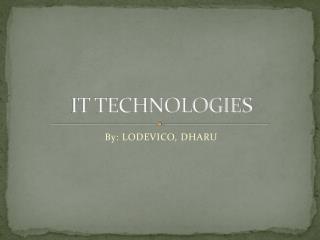 IT TECHNOLOGIES