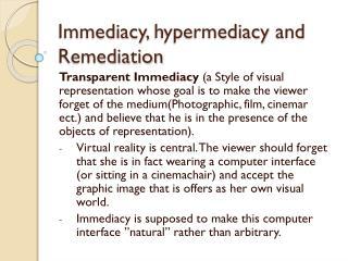 Immediacy ,  hypermediacy  and  Remediation