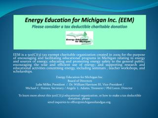 Energy Education for Michigan Inc. (EEM) Please consider a tax deductible charitable donation