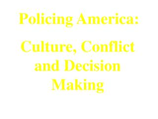 Policing America: