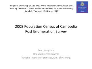 2008 Population Census of Cambodia Post Enumeration Survey