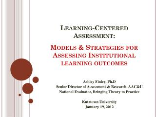 Models & Strategies for Assessing Institutional learning outcomes